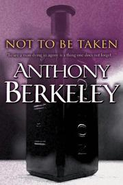 Cover of: Not to Be Taken