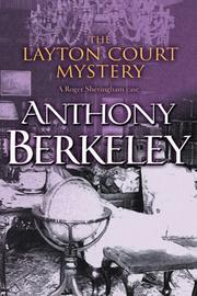 Cover of: The Layton Court Mystery (A Roger Sheringham Case)