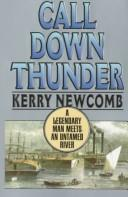 Call Down Thunder by Kerry Newcomb
