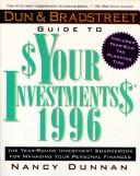 Cover of: Dun and Bradstreet Guide to $Your Investments$ 1996 (Dun and Bradstreet Guide to Your Investments 1996)