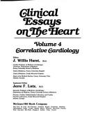 Cover of: Clinical Essays on the Heart