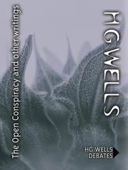 Cover of: The open conspiracy and other writings