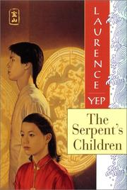 Cover of: The Serpent's Children: Golden Mountain Chronicles