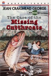 Cover of: The Case of the Missing Cutthroats (Ecological Mystery)