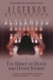 The dance of death, and other stories by Algernon Blackwood