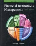 Cover of: Financial Institutions Management | Anthony Saunders