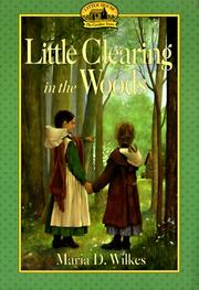 Cover of: Little clearing in the woods
