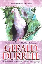 Golden Bats and Pink Pigeons by Gerald Malcolm Durrell