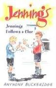 Cover of: Jennings Follows a Clue | Anthony Buckeridge