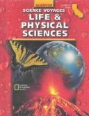 Cover of: Science Voyages: Life and Physical Sciences  | Alton L. Biggs