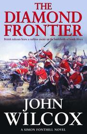 Cover of: The Diamond Frontier (Simon Fonthill Series) | John Wilcox