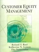 Customer Equity Management by Roland T. Rust, Katherine N. Lemon, DAS NARAYANDAS
