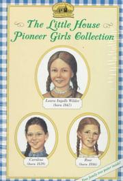 Cover of: The Little House Pioneer Girls Collection Boxed Set | Laura Ingalls Wilder