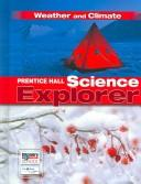 Cover of: Weather and Climate (Prentice Hall Science Explorer) |