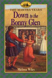 Cover of: Down to the Bonny Glen (Martha Years)