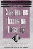 Construction Accounting Deskbook 2000