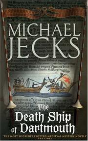 Cover of: Death Ship of Dartmouth (Knights Templar series) | Michael Jecks