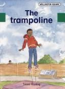 Cover of: The trampoline