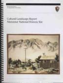 Manzanar National Historic Site Cultural Landscape Report