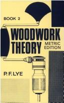 Cover of: Woodwork Theory | P.F. Lye