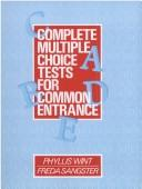 Cover of: Complete Multiple Choice Tests for Common Entrance | Phyllis Wint