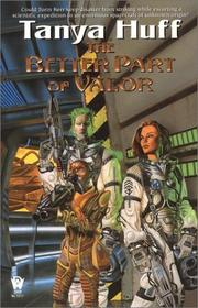 Cover of: The better part of valor | Tanya Huff