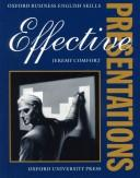 Cover of: Effective Presentations | Jeremy Comfort