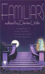 Cover of: Familiars | edited by Denise Little.