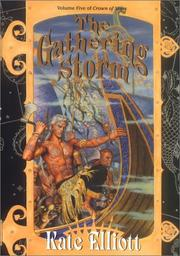 Cover of: The gathering storm | Kate Elliott