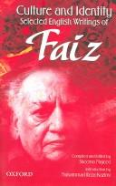 Cover of: Culture and Identity: selected English writings of Faiz Ahmad Faiz