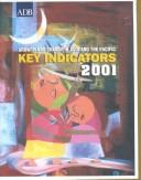 Cover of: Key Indicators of Developing Asian and Pacific Countries: Volume XXXII: 2001 (Key Indicators of Developing Asian and Pacific Countries)