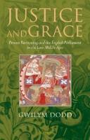 Justice and Grace by Gwilym Dodd
