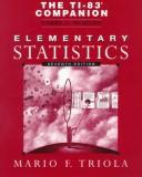 Cover of: The Ti-83 Companion to Accompany Elementary Statistics