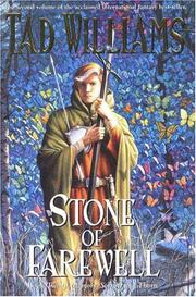 Cover of: The Stone of Farewell (Memory, Sorrow and Thorn)