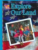 Cover of: Explore Our Land (We the People)