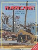 Cover of: Hurricane! (An Event-Based Science Module Teacher's Guide, Meterorology Module)