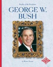Cover of: George W. Bush: Our Forty-Third President (Our Presidents)