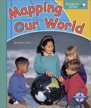 Cover of: Mapping Our World (Spyglass Books) |