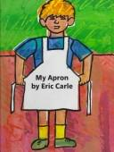 Cover of: My Apron: a story from my childhood