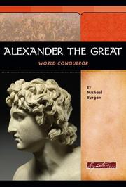Cover of: Alexander the Great: World Conqueror (Signature Lives)