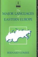 Cover of: The Major Languages of Eastern Europe (The Major Languages)
