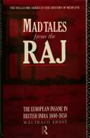 Cover of: Mad Tales from the Raj | Waltraud Ernst