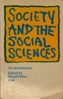 Cover of: Society and the Social Sciences (IOpen University Set BookN)