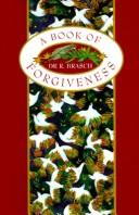 Cover of: A Book of Forgiveness | R. Brasch
