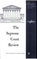 Cover of: The Supreme Court Review, 1960 (Supreme Court Review)