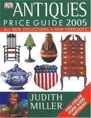 Cover of: Antiques Price Guide 2005 (Antiques Price Guide) | Judith Miller