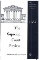 Cover of: The Supreme Court Review, 1961 (Supreme Court Review)