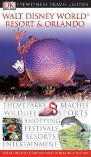 Walt Disney World Resort  &  Orlando by DK Publishing