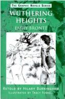 Cover of: Wuthering Heights (Graphic Novels)