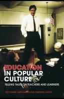 Cover of: Education in Popular Culture